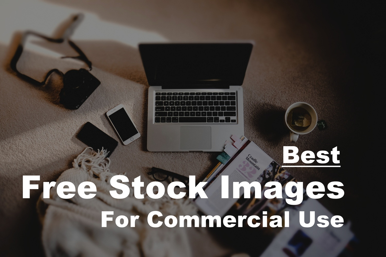 12 Sites To Get royalty free images for commercial use