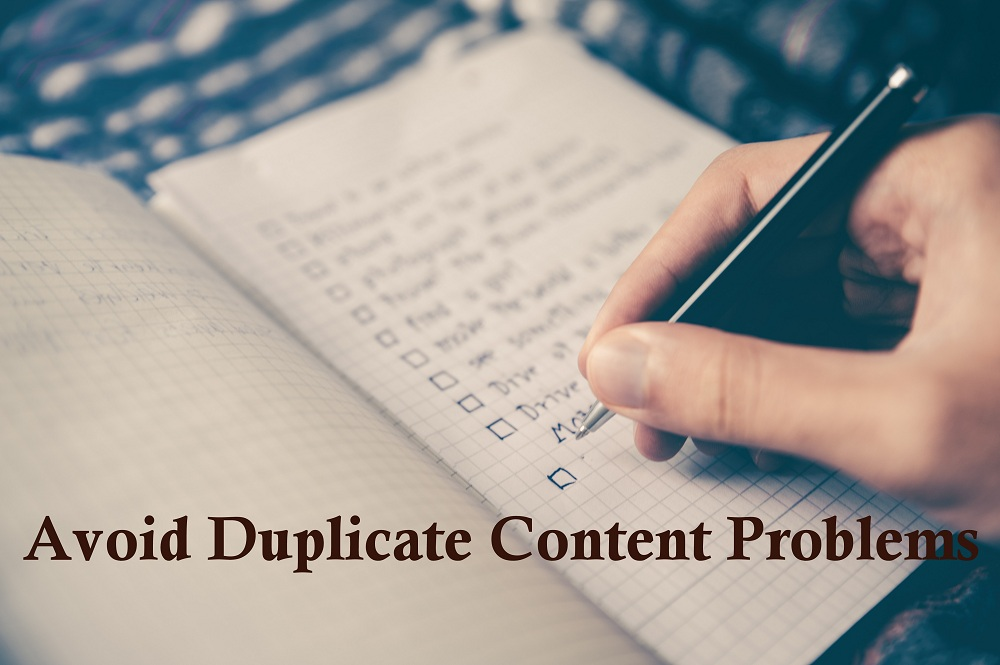 How to Avoid Duplicate Content related problems on your website