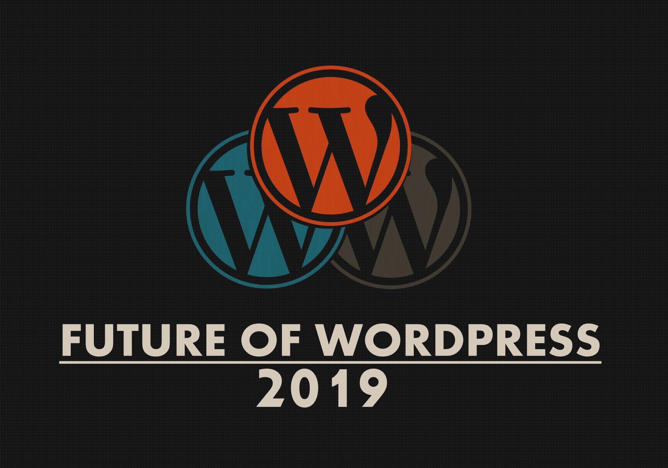 Future & Scope in WordPress 2019
